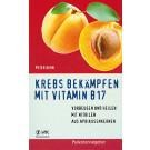 """""""Krebs bekämpfen mit Vitamin B17"""" - Peter Kern, 160 Seiten"""